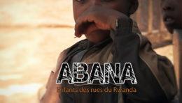 ABANA, Efants des Rues au Rwanda